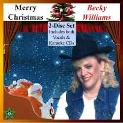 Merry Christmas (2-disc-set: Vocals + Karaoke) By Becky Williams - (listed on Becky Willliams Creative Outlet)