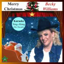 Merry Christmas (karaoke) by  Becky Williams - (listed on Becky Willliams Creative Outlet)