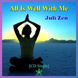 All Is Well With Me, By Juli Zen; (music Cd): - (listed on zigastar Listing Gateway)
