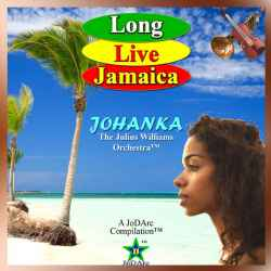 Long Live Jamaica (music / Audio) by  Johanka: The Julius Williams Orchestra - (listed on eclecticseminary Listing Gateway)