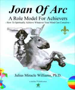 Joan Of Arc: A Role Model For Achievers: How To Spiritually Achi - (listed on linkwagon Listing Gateway)