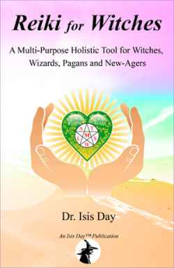 Reiki For Witches by  Dr. Isis Day - (listed on zigastar Listing Gateway)