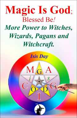 Magic Is God: Blessed Be! - More Power To Witches & Wizards - (listed on KiloMall Listing Gateway)
